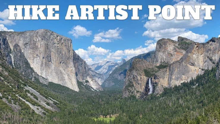 Hike To Artist Point in Yosemite National Park