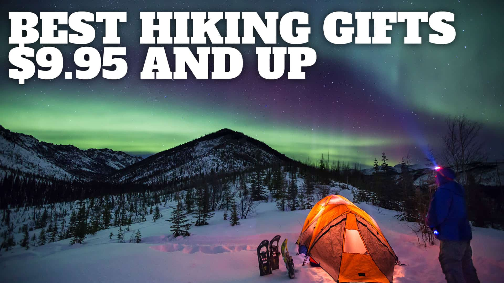 Gifts For Hikers - 2020 - HikingGuy.com