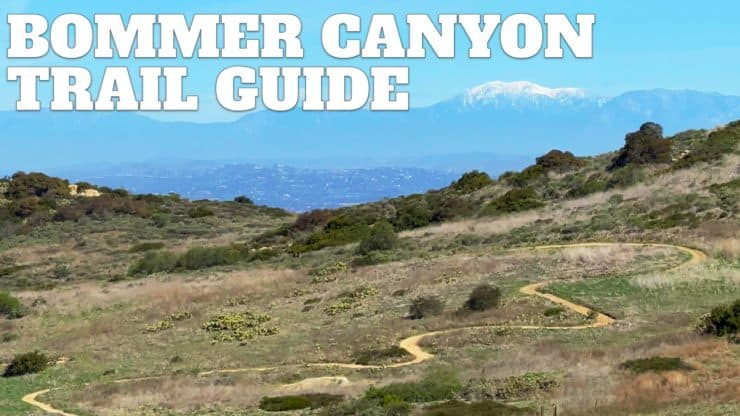 Bommer Canyon Trail Hike Guide