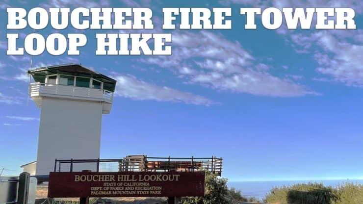 Boucher Fire Tower Loop (Palomar Mountain)