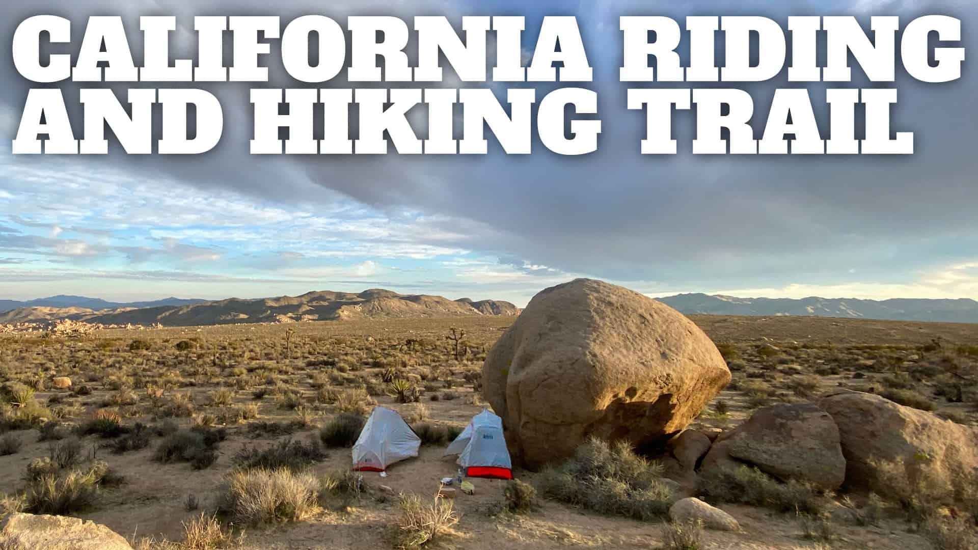 California Riding And Hiking Trail Joshua Tree Hikingguy Com