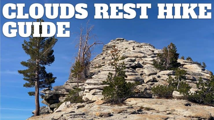 Clouds Rest Hike Guide