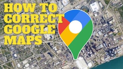 How To Correct Google Maps