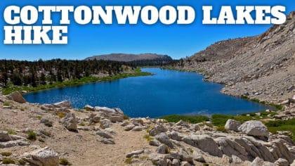 Cottonwood Lakes Hike