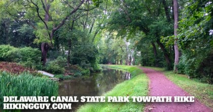 Delaware Canal State Park Towpath Hike
