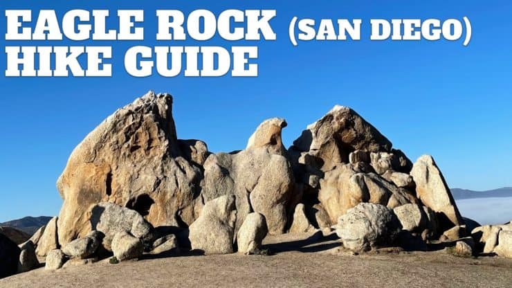 Eagle Rock Hike on the PCT (San Diego)