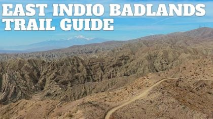 East Indio Badlands Trail Guide