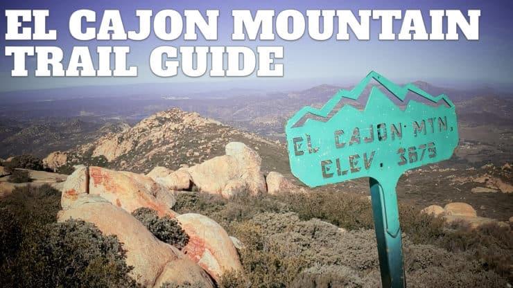 El Cajon Mountain Trail Guide