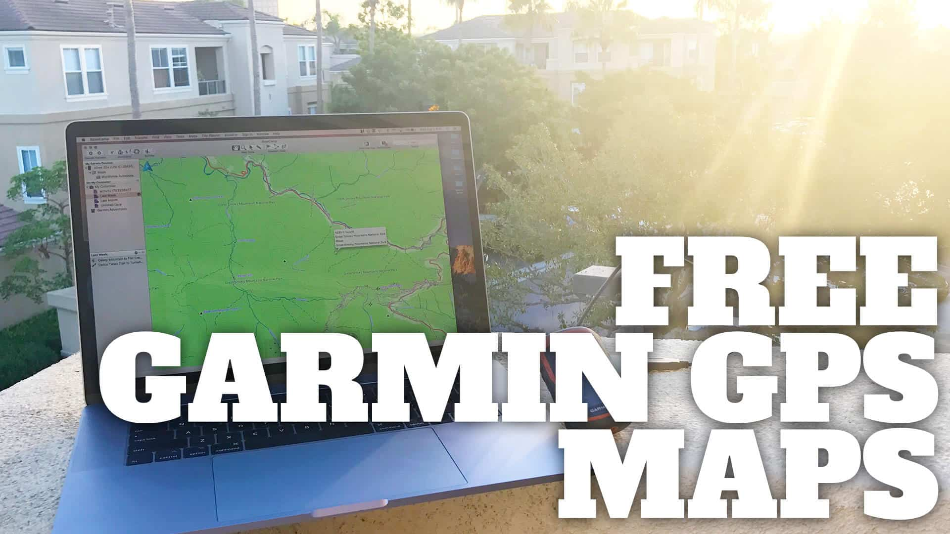 How To Get Free Garmin GPS Maps For Hiking - HikingGuy.com