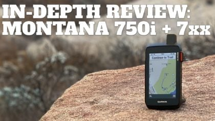 In-Depth Garmin Montana 750i, 700i, 700 Review