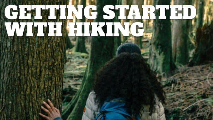 How To Get Started Hiking
