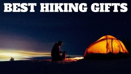 Gifts For Hikers – 2021