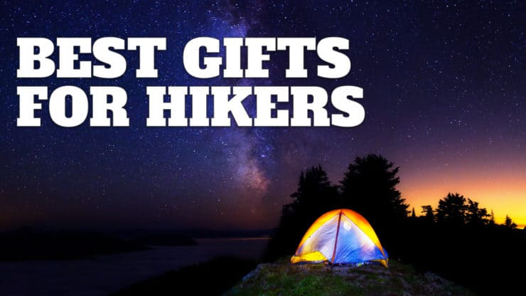 Gifts For Hikers – 2020