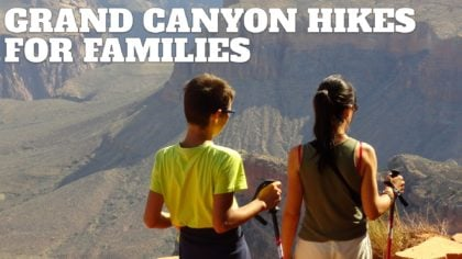 Grand Canyon Hikes For Families