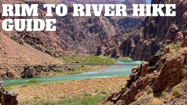 Grand Canyon Rim to River Hike Guide