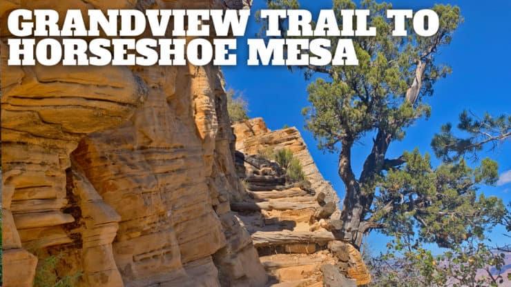 Grandview Trail To Horseshoe Mesa Hike