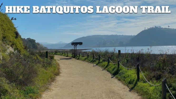 Hike Batiquitos Lagoon Trail