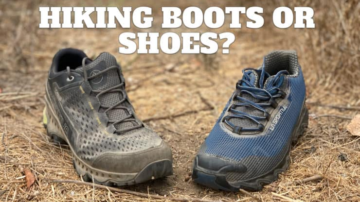 Hiking Boots or Shoes: Do I Really Need Hiking Boots?