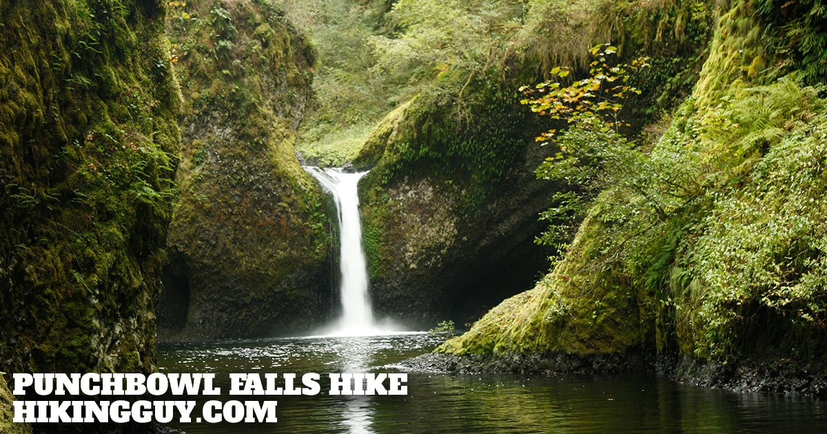 Punchbowl Falls Hike Hikingguy Com