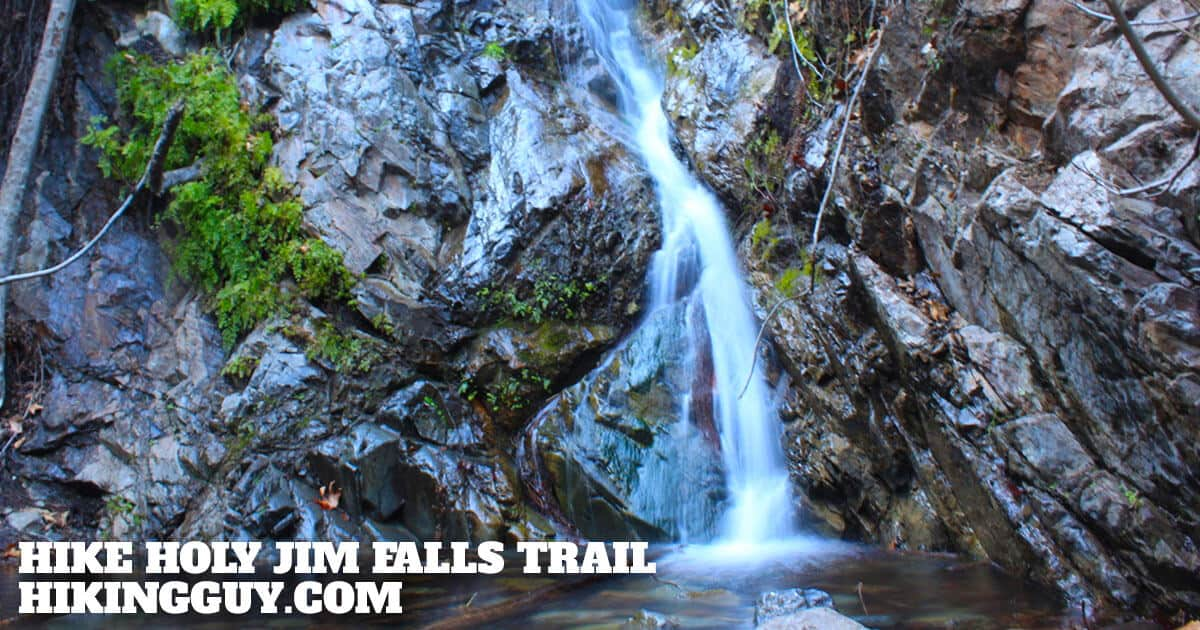 Hike Holy Jim Falls Trail