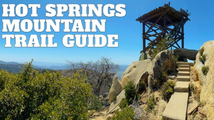 Hot Springs Mountain Trail Guide (San Diego)