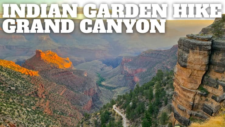 Hike Indian Garden (Grand Canyon) on the Bright Angel Trail