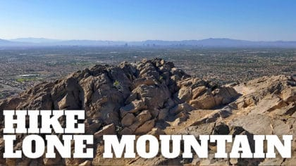 Lone Mountain Trail Hike