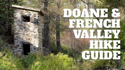Lower Doane Valley and French Valley Hike