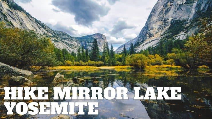 Hike Mirror Lake Trail (Yosemite)