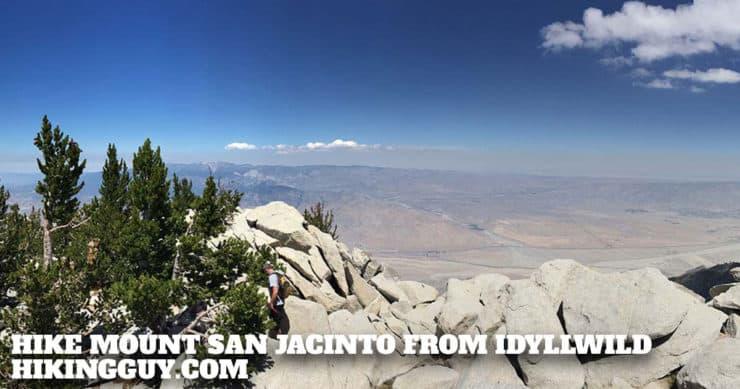 Hike Mount San Jacinto From Idyllwild