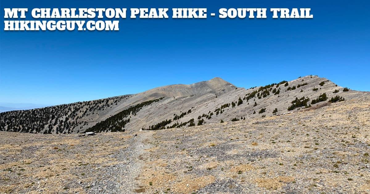 Mt Charleston Peak Hike - South Loop Trail (2019) - HikingGuy com