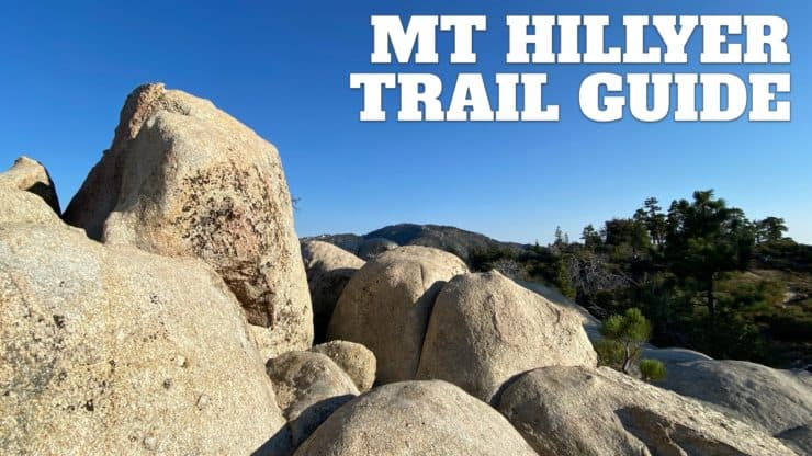 Mt Hillyer Trail Hike