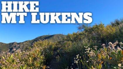 Hike Mt Lukens From Deukmejian Wilderness Park