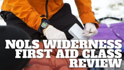 NOLS Wilderness First Aid Class Review