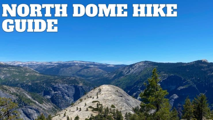 North Dome Hike