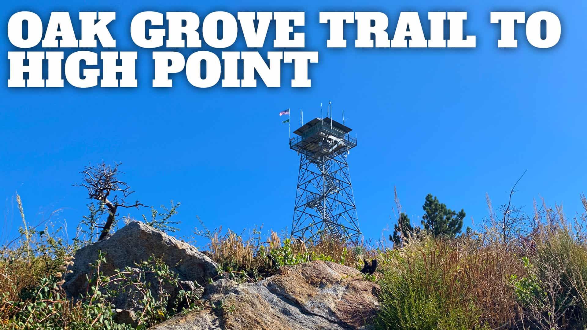 Oak Grove Trail to High Point Hike