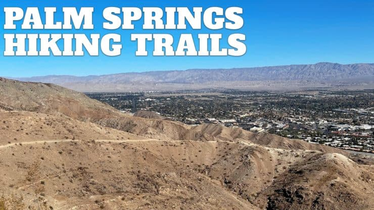 Palm Springs Hiking Trails