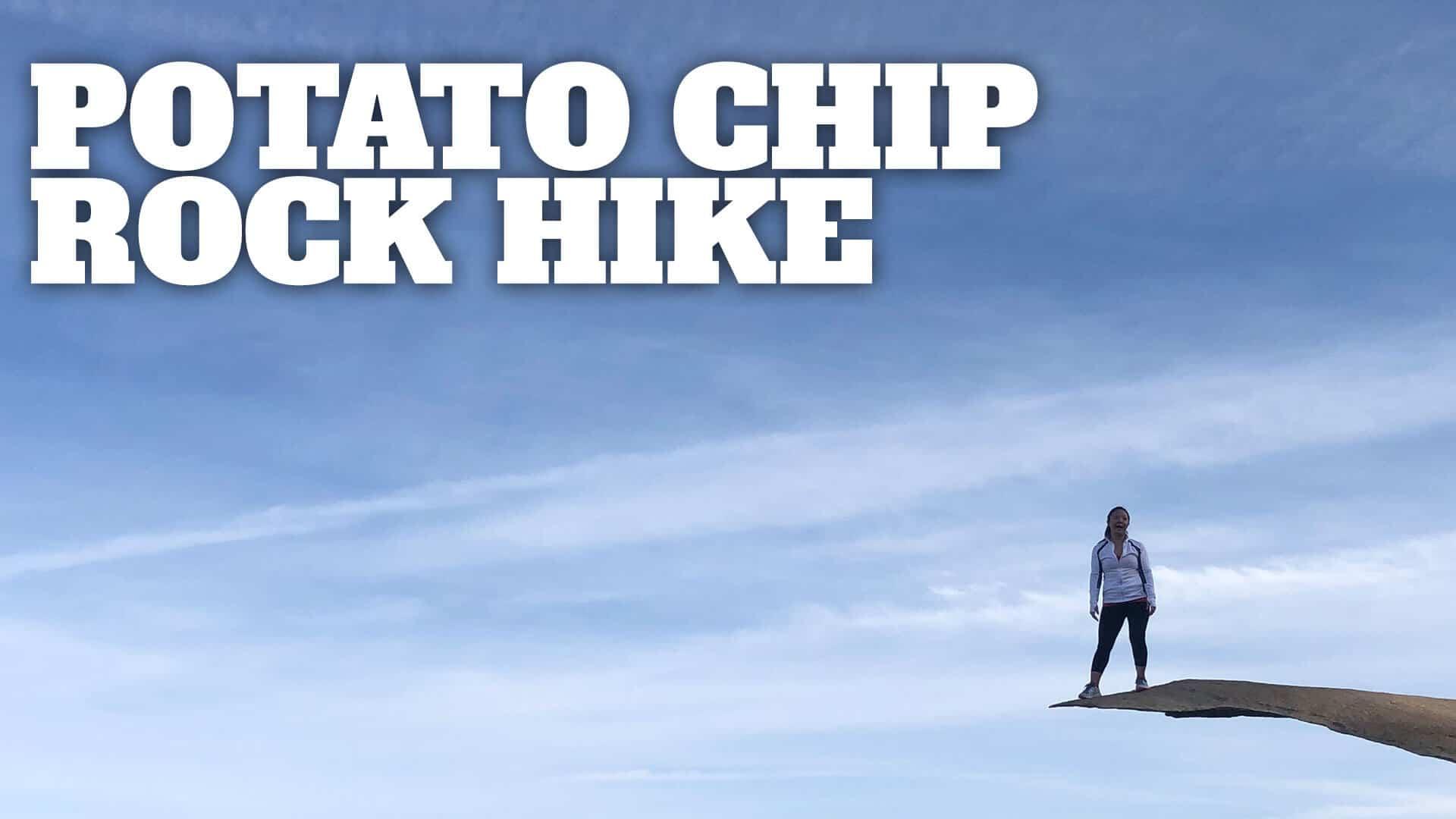 Best Way To Hike Potato Chip Rock (San Diego) - HikingGuy com
