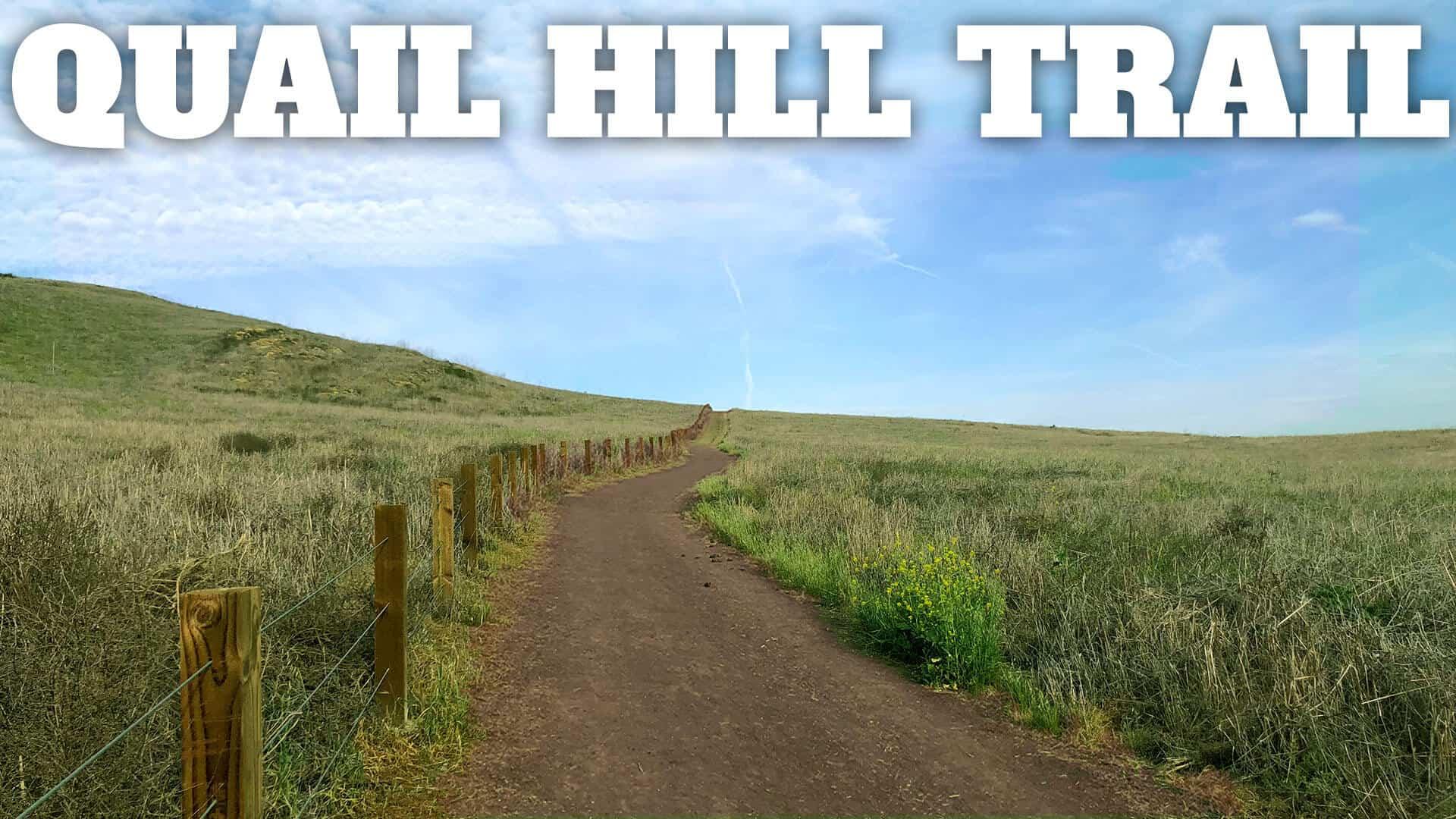 Quail Hill Trail