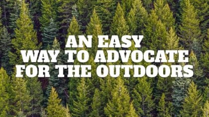 An Easy Way to Advocate for the Outdoors – REI Cooperative Action Network