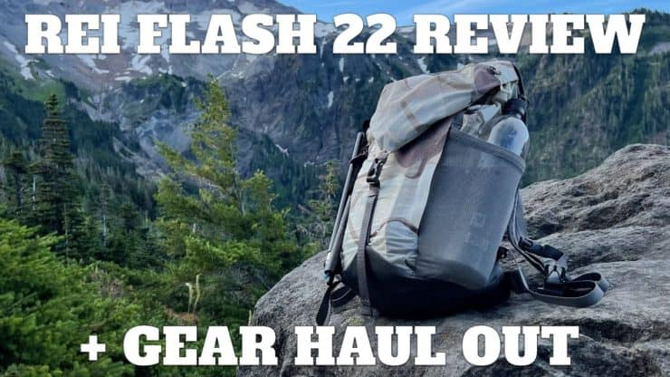 REI Flash 22 Backpack Review + Gear Haul Out