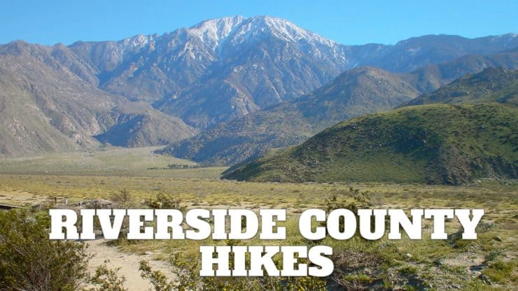 Hikes in Riverside County
