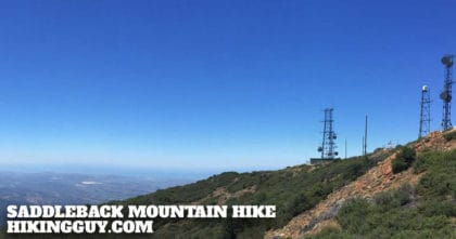 Saddleback Mountain Hike (Santiago Peak)