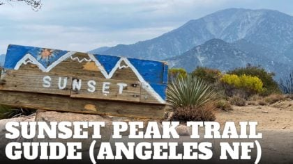 Sunset Peak Trail Hike (Angeles National Forest)