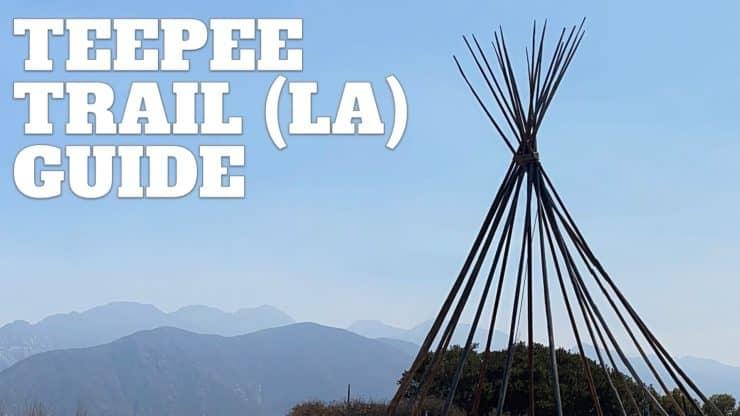 Hike the Teepee Trail (La Cañada Flintridge)