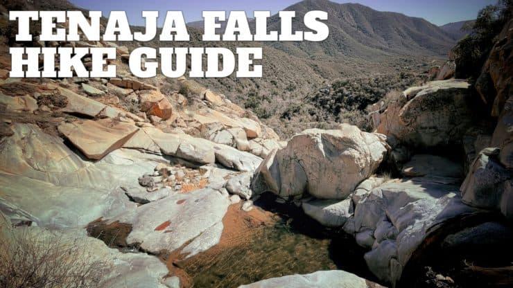 Tenaja Falls Trail Guide