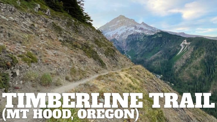 Timberline Trail Guide (Mt Hood)