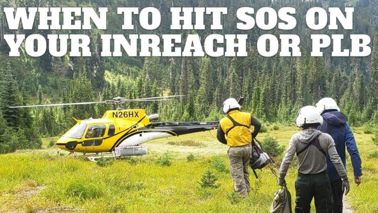 When to Initiate a Backcountry Rescue (with Your Garmin InReach, PLB, or SPOT)