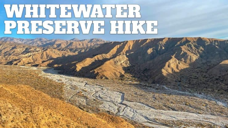 Whitewater Preserve Hike – Canyon View Loop Trail