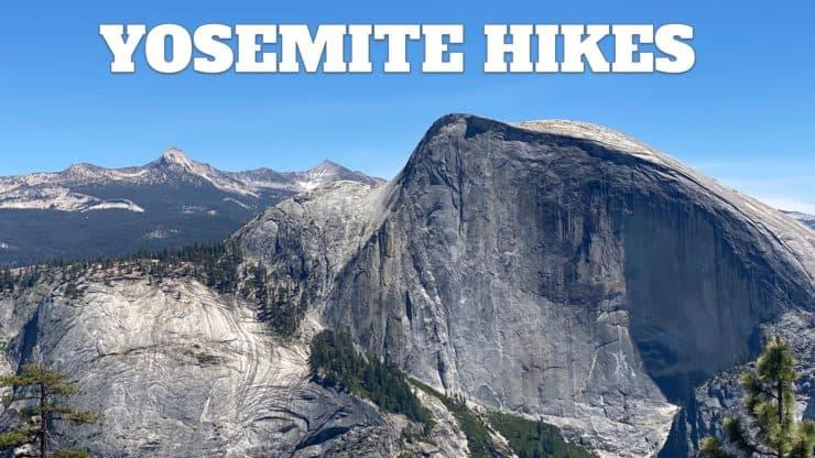 Yosemite Hikes